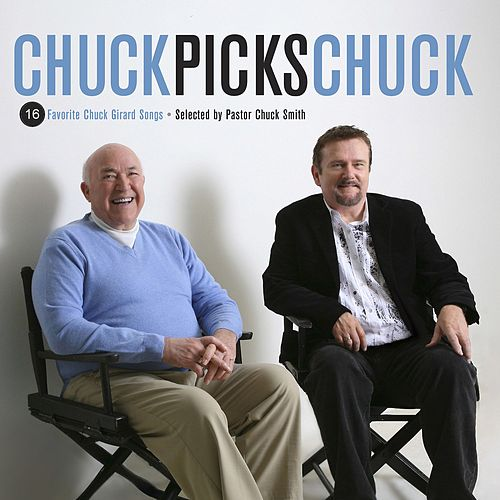 Chuck Picks Chuck by Chuck Girard