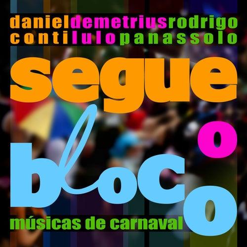 Segue o Bloco - Músicas de Carnaval de Daniel Conti