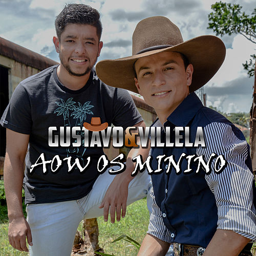 Play & Download Aow os Minino by Gustavo | Napster