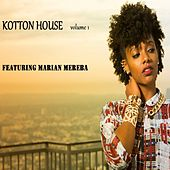 Play & Download Kotton House, Vol. 1 - EP by Marian Mereba | Napster