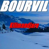 Kilimandjaro by Bourvil