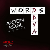 Words (Anton Kuhl Remix) by Daya