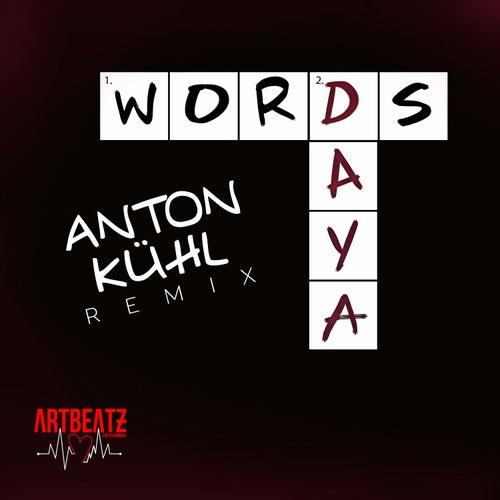 Words (Anton Kuhl Remix) by Daya