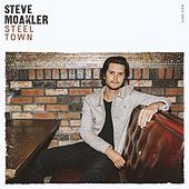 Steel Town by Steve Moakler