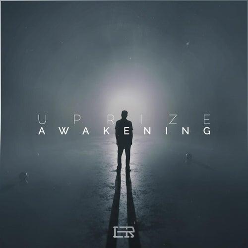 Awakening by Uprize