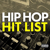 Play & Download Hip Hop Hit List by Various Artists | Napster