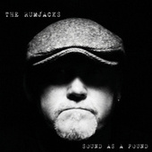 Play & Download Sound As A Pound by The Rumjacks | Napster