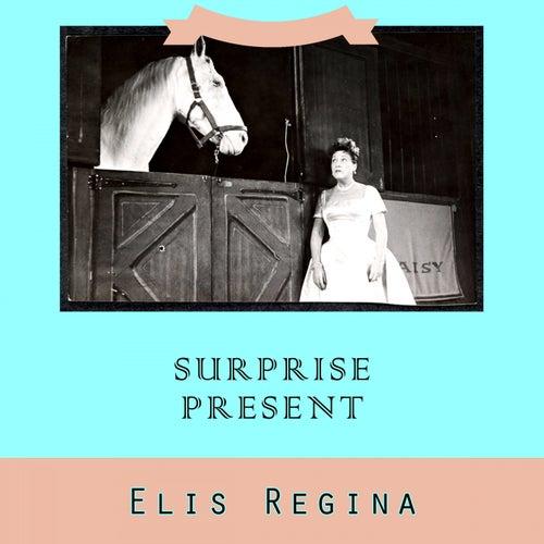 Surprise Present von Elis Regina