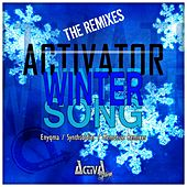 Play & Download Winter Song (The Remixes) by Activator | Napster