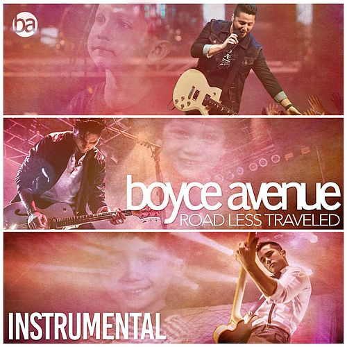 Play & Download Road Less Traveled (Instrumental) by Boyce Avenue | Napster