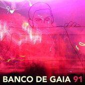 91 by Banco de Gaia