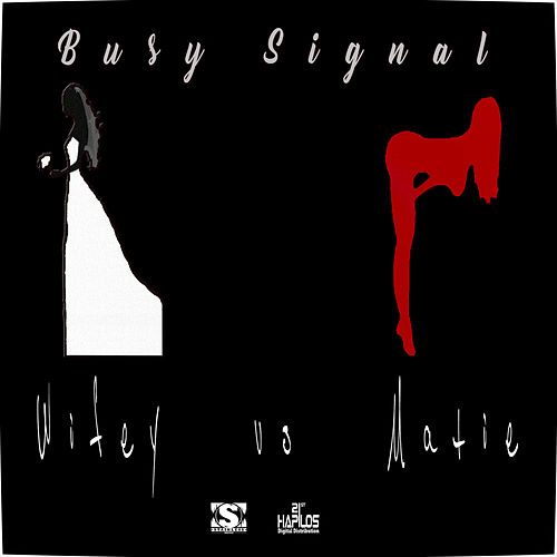 Wifey vs. Matie - Single by Busy Signal