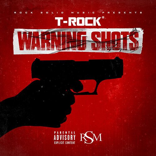 Warning Shots by T-Rock
