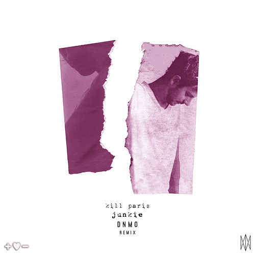 Play & Download Junkie by Kill Paris | Napster