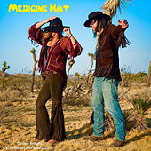 Play & Download Comes Around by Medicine Hat | Napster