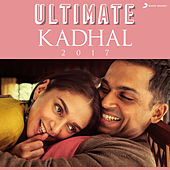 Ultimate Kadhal (2017) by Various Artists