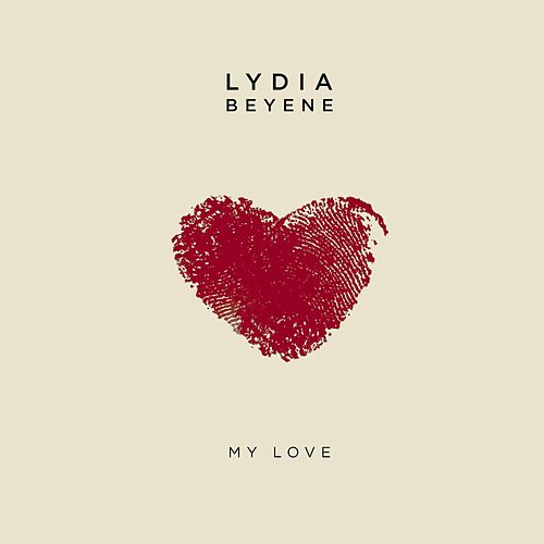 My Love by Lydia