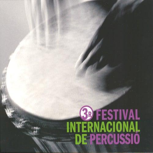 3r Festival Internacional de Percussió de BCN by VVAA