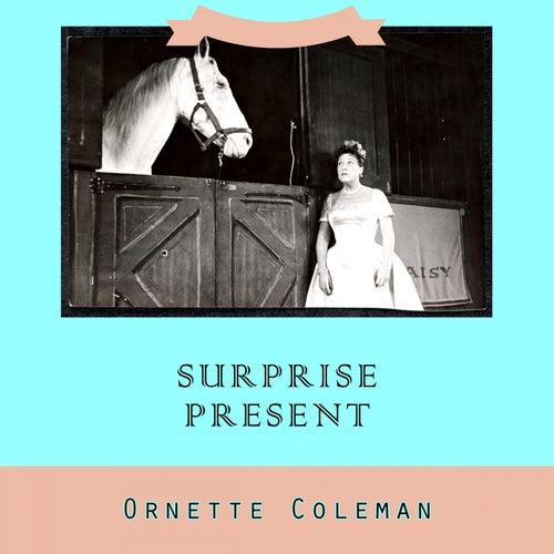 Surprise Present von Ornette Coleman
