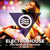 Play & Download Electro House Compilation Vol. 1 by Various Artists | Napster