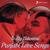 Play & Download To My Valentine (Punjabi Love Songs) by Various Artists | Napster