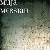 Play & Download Mcrnm by Muja Messiah | Napster