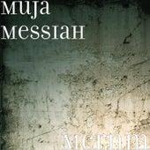 Mcrnm by Muja Messiah