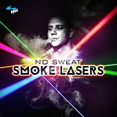 Play & Download Smoke & Lasers by Various | Napster