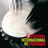 Play & Download 4tr Festival Internacional de Percussió de BCN by VVAA | Napster
