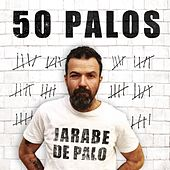 Play & Download 50 Palos by Jarabe de Palo | Napster
