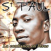 La confiance en Jésus by St. Paul