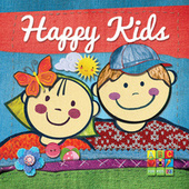 Play & Download Happy Kids by Various Artists | Napster