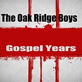 Gospel Years by The Oak Ridge Boys