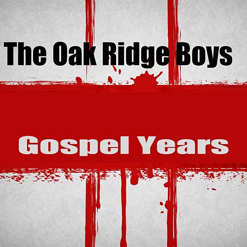 Gospel Years de The Oak Ridge Boys