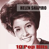 Play & Download 10 Pop Hits by Helen Shapiro | Napster