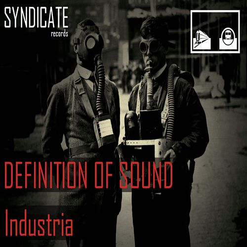 Play & Download Industria by Definition of Sound | Napster