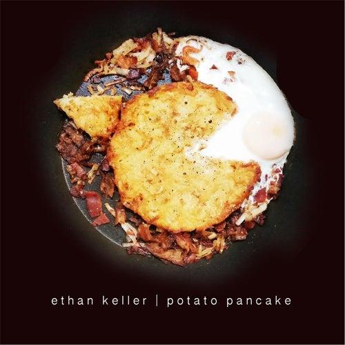 Potato Pancake by Ethan Keller