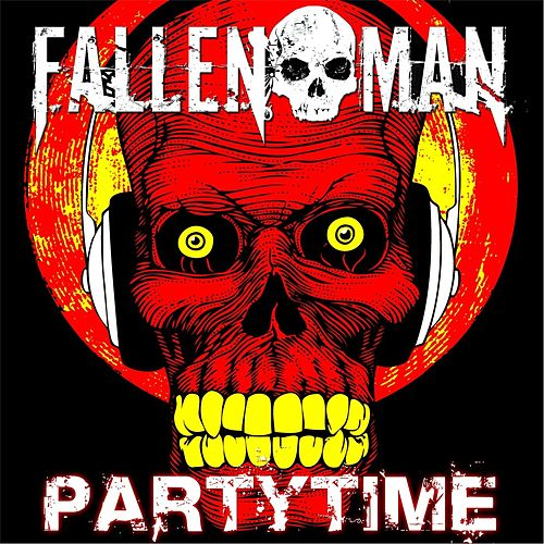 Partytime by Fallen Man