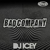 Play & Download Bad Company by DJ Icey | Napster