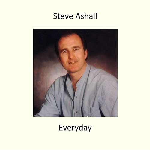 Everyday (feat. Kez) by Steve Ashall