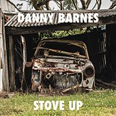 Play & Download Stove Up by Danny Barnes | Napster