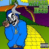 Wizard of the Hood by Violent J
