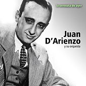 Play & Download La Serenata de Ayer by Juan D'Arienzo | Napster