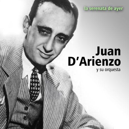 Play & Download La Serenata de Ayer by Juan D'Arienzo | Napster