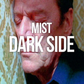 Play & Download Dark Side by Mist | Napster