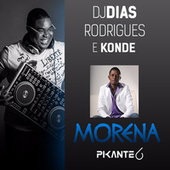 Play & Download Morena by DJ Dias Rodrigues | Napster