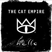 Hello by The Cat Empire