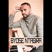 Play & Download Byose Ntagira (feat. Adrien) by Eddy | Napster