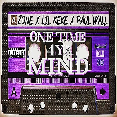 One Time 4 Ya Mind von Paul Wall