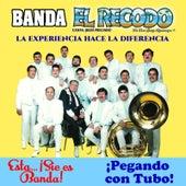 La Experiencia Hace La Diferencia by Banda El Recodo